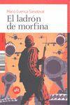 EL LADRÓN DE MORFINA