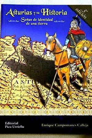 ASTURIAS Y SU HISTORIA