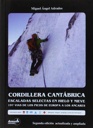 CORDILLERA CANTÁBRICA. ESCALADAS SELECTAS EN HIELO Y NIEVE.
