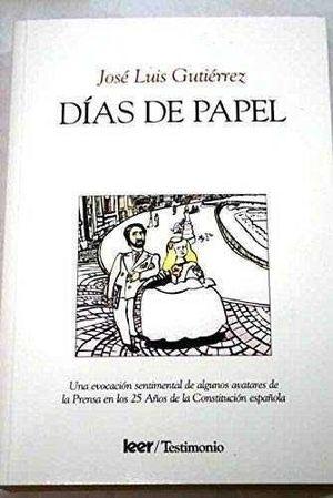 DÍAS DE PAPEL
