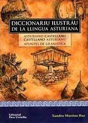 DICCIONARIU ILUSTRÁU DE LA LLINGUA ASTURIANA
