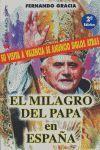 EL MILAGRO DEL PAPA EN ESPAÑA