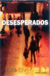 DESESPERADOS