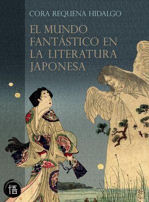 EL MUNDO FANTÁSTICO EN LA LITERATURA JAPONESA