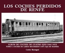 COCHES PERDIDOS DE RENFE, LOS