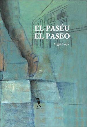 EL PASÉU - EL PASEO