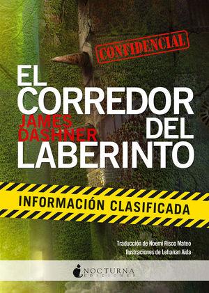 INFORMACIÓN CLASIFICADA. EL CORREDOR DEL LABERINTO.