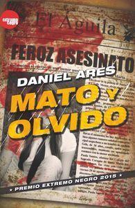 MATO Y OLVIDO