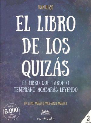 EL LIBRO DE LOS QUIZÁS.