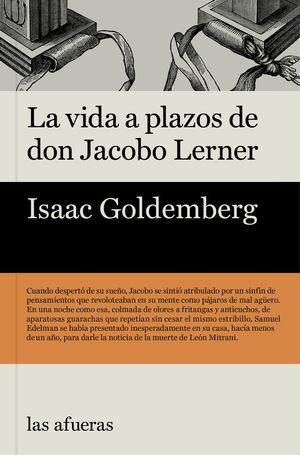 VIDA A PLAZOS DE DON JACOBO LERNER,LA