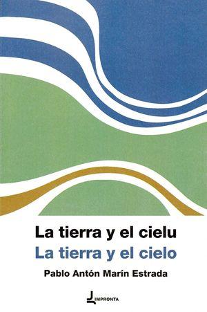 LA TIERRA Y EL CIELU / LA TIERRA Y EL CIELO