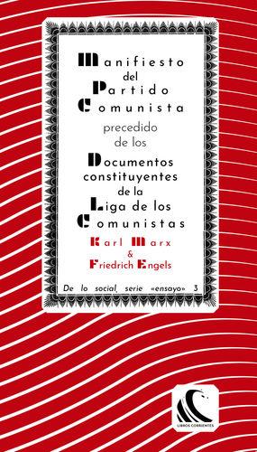 MANIFIESTO DEL PARTIDO COMUNISTA, PRECEDIDO DE LOS DOCUMENTOS CONSTITUYENTES DE