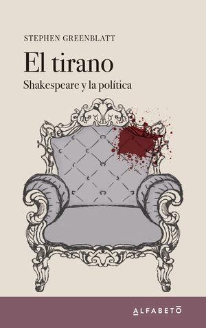 EL TIRANO SHAKESPEARE Y LA POLITICA