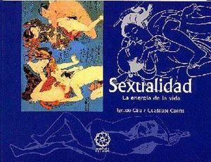 SEXUALIDAD, LA ENERGÍA DE LA VIDA