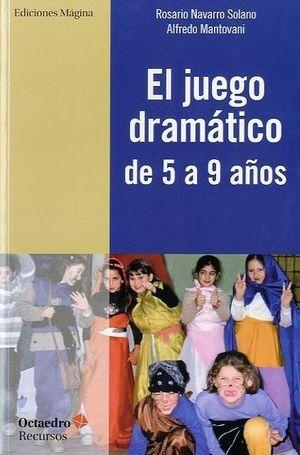 EL JUEGO DRAMÁTICO DE 5 A 9 AÑOS