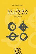 LA LÓGICA DE LOS LÍQUIDOS (1990-2000)