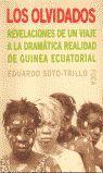 LOS OLVIDADOS. REVELACIONES DE UN VIAJE A LA DRAMÁTICA REALIDAD DE GUINEA ECUATO
