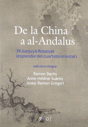 DE LA CHINA AL AL-ANDALUS