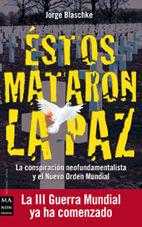 ESTOS MATARON LA PAZ