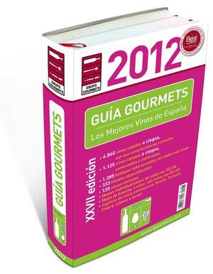 GUÍA DE VINOS GOURMETS 2012