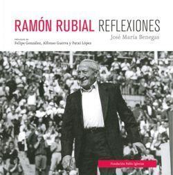 RAMÓN RUBIAL. REFLEXIONES