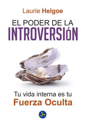 EL PODER DE LA INTROVERSIÓN