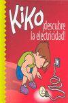 KIKO !DESCUBRE LA ELECTRICIDAD! - Nº12