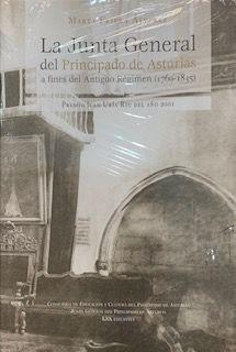 LA JUNTA GENERAL DEL PRINCIPADO DE ASTURIAS A FINES DEL ANTIGUO RÉGIMEN (1760-18