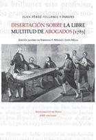 DISERTACIÓN SOBRE LA LIBRE MULTITUD DE ABOGADOS (1783)