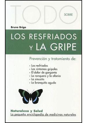 LOS RESFRIADOS Y LA GRIPE