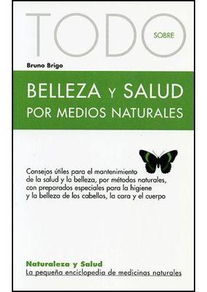 BELLEZA Y SALUD POR MEDIOS NATURALES