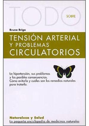 TENSIÓN ARTERIAL Y PROBLEMAS CIRCULATORIOS