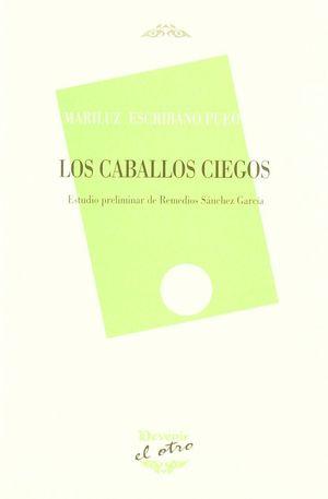 LOS CABALLOS CIEGOS