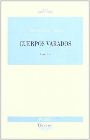 CUERPOS VARADOS