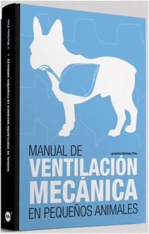 MANUAL DE VENTILACIÓN MECÁNICA EN PEQUEÑOS ANIMALES