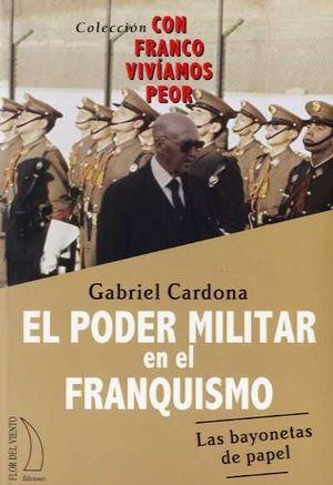 PODER MILITAR EN EL FRANQUISMO