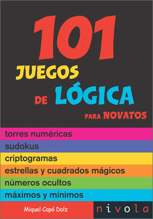 101 JUEGOS DE LÓGICA PARA NOVATOS