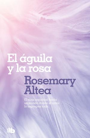 AGUILA Y LA ROSA, EL