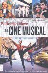 PELÍCULAS CLAVE DEL CINE MUSICAL