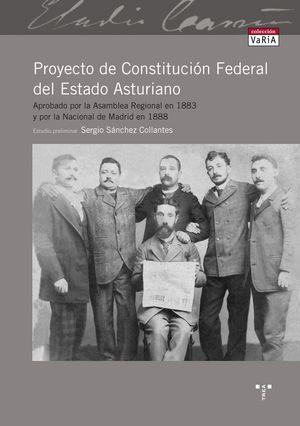 PROYECTO DE CONSTITUCIÓN FEDERAL DEL ESTADO ASTURIANO