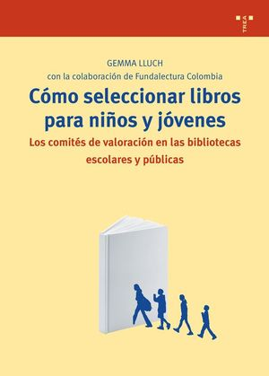 CÓMO SELECCIONAR LIBROS PARA NIÑOS Y JÓVENES