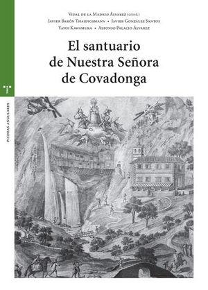 EL SANTUARIO DE NUESTRA SEÑORA DE COVADONGA