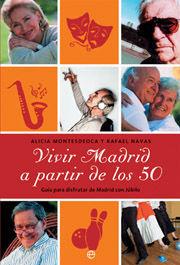 VIVIR MADRID A PARTIR DE LOS 50