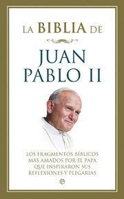 LA BIBLIA DE JUAN PABLO II