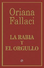 LA RABIA Y EL ORGULLO (ED. RÚSTICA)