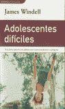 ADOLESCENTES DIFÍCILES
