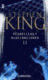 PESADILLAS Y ALUCINACIONES II