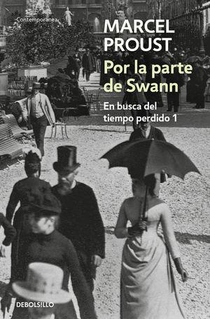 POR LA PARTE DE SWANN (EN BUSCA DEL TIEMPO PERDIDO 1)
