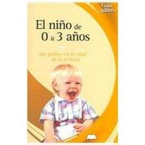 EL NIÑO DE 0 A 3 AÑOS