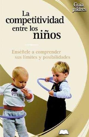 LA COMPETITIVIDAD EN LOS NIÑOS